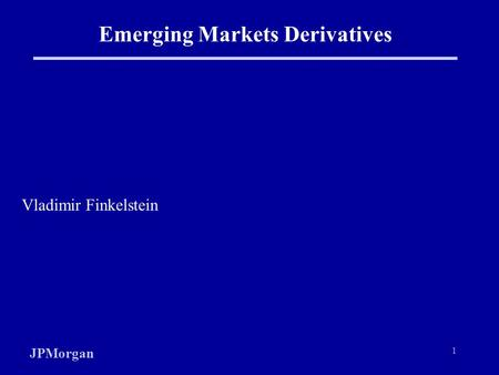Emerging Markets Derivatives
