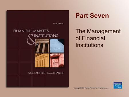 Part Seven The Management of Financial Institutions.