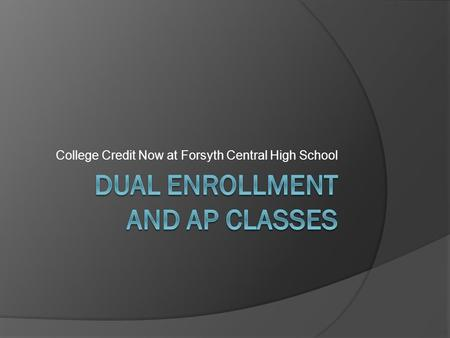 Dual Enrollment and AP Classes