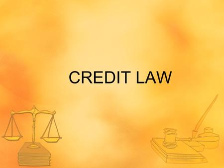 CREDIT LAW. TRUTH IN LENDING ACT Enacted in 1968 Protects consumers in their dealings with lenders and creditors mandates disclosure of specific pieces.