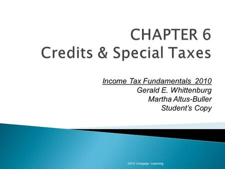 2010 Cengage Learning Income Tax Fundamentals 2010 Gerald E. Whittenburg Martha Altus-Buller Students Copy.