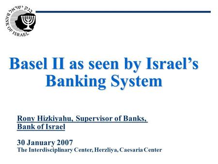 Basel II as seen by Israel's Banking System