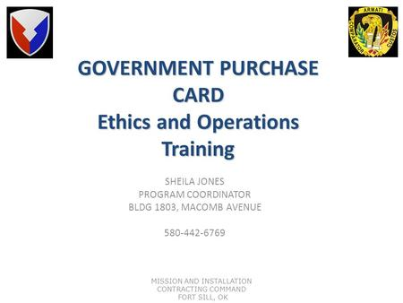 GOVERNMENT PURCHASE CARD Ethics and Operations Training