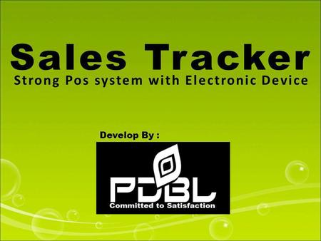 Sales Tracker Strong Pos system with Electronic Device Develop By :