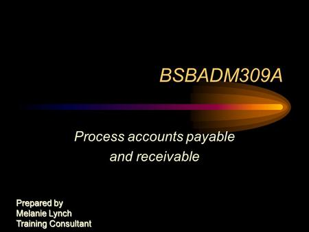 Process accounts payable and receivable