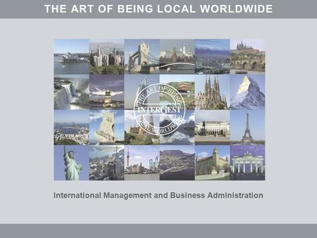 International Management and Business Administration THEARTOFBEINGALOCLWORLDWIDE.