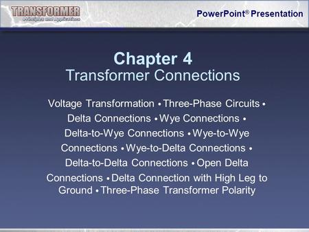 Chapter 4 Transformer Connections