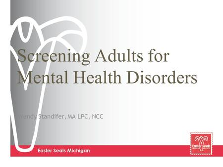Screening Adults for Mental Health Disorders