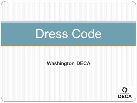 Dress Code Washington DECA.