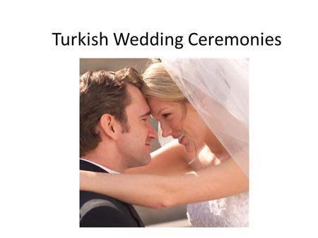 Turkish Wedding Ceremonies