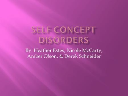 Self Concept Disorders