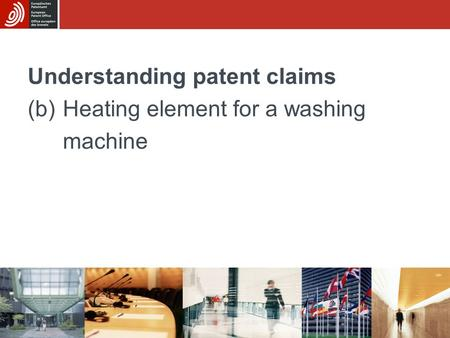 Understanding patent claims (b)Heating element for a washing machine.