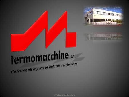 Www.termomacchine.com. Company and Mission Established in 1976, Termomacchine has been continuously engaged in the development of newer design and manufacturing.
