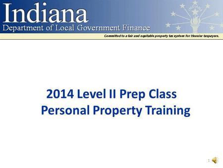 2014 Level II Prep Class Personal Property Training 1.