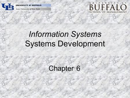 Information Systems Systems Development Chapter 6.