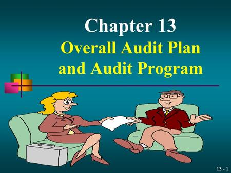 Chapter 13 Overall Audit Plan and Audit Program