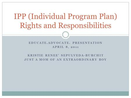 IPP (<strong>Individual</strong> Program Plan) Rights and Responsibilities