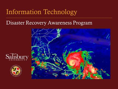 Information Technology Disaster Recovery Awareness Program.