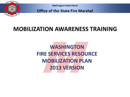 WASHINGTON FIRE SERVICES RESOURCE MOBILIZATION PLAN 2013 VERSION