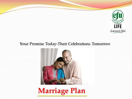 Marriage Plan Your Promise Today-Their Celebrations Tomorrow.