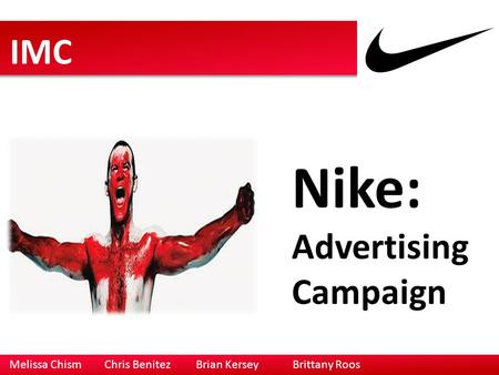 Nike: IMC Advertising Campaign