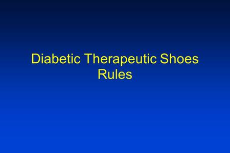 Diabetic Therapeutic Shoes Rules. Pre-Payment Audits The ability to perform a pre-payment review is part of the DMAC rules Is this a problem for.