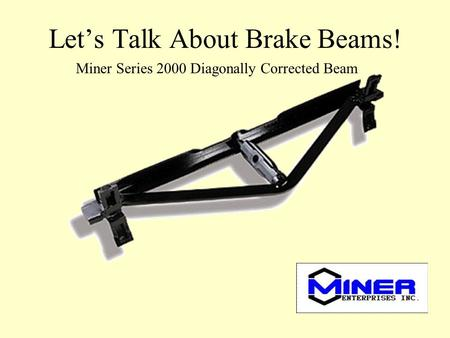 Let's Talk About Brake Beams!
