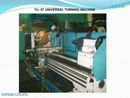 TU- 07 UNIVERSAL TURNING MACHINE. MOLDING FRAISE.