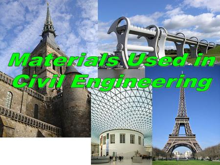 Materials Used in Civil Engineering.