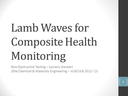 Lamb Waves for Composite Health Monitoring