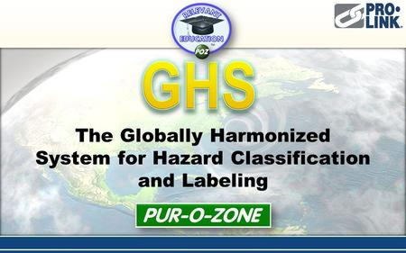 The Globally Harmonized System for Hazard Classification and Labeling