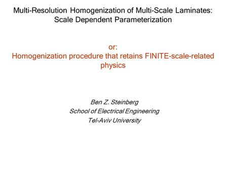 Multi-Resolution Homogenization of Multi-Scale Laminates: Scale Dependent Parameterization or: Homogenization procedure that retains FINITE-scale-related.
