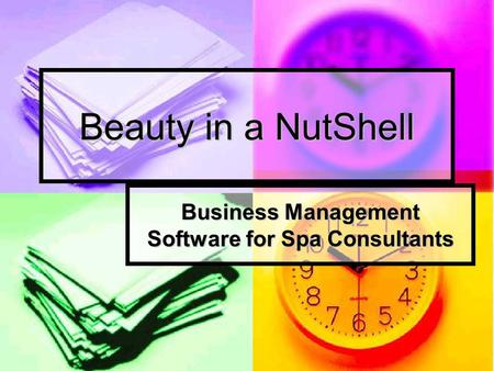 Beauty in a NutShell Business Management Software for Spa Consultants.