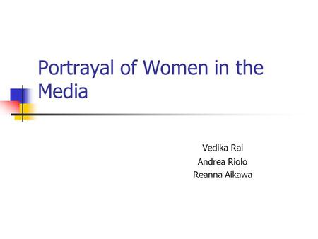 Portrayal of Women in the Media