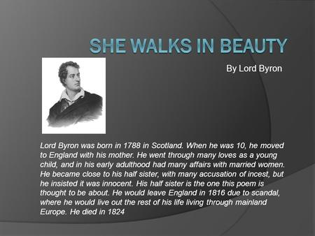 She Walks in Beauty By Lord Byron