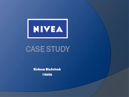 Hisham BinSefrah 18686. 1.What is the goal of Niveas global brand campaign? The goal of Niveas global brand campaign is to create a unified brand appearance.