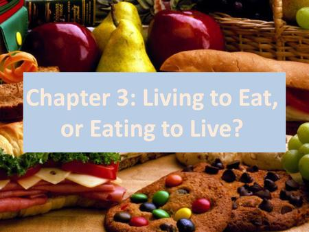 Chapter 3: Living to Eat, or Eating to Live?. Exercise 5 (page 46): 1- E 2- C 3- D 4- B 5- A.