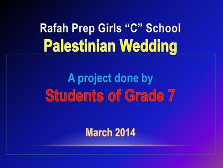 "Rafah Prep Girls ""C"" School Palestinian Wedding"