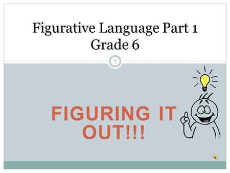 Figurative Language Part 1 Grade 6