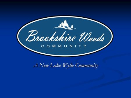 A New Lake Wylie Community. Short Term Goals Re-establish a manufactured home community on the former Beaver Creek site. Re-establish a manufactured home.
