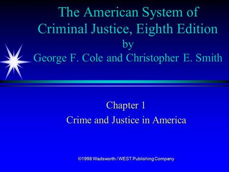 The American System of Criminal Justice, Eighth Edition by George F