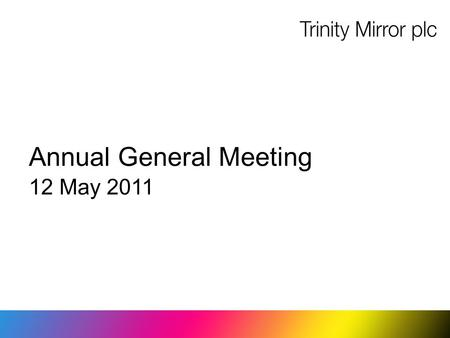 Annual General Meeting 12 May 2011. Overview Strong performance in the continuing challenging environment Considerable rise in profits Increased operating.