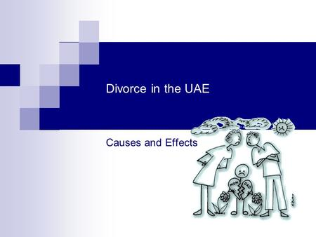 Divorce in the UAE Causes and Effects.