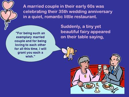 A married couple in their early 60s was celebrating their 35th wedding anniversary in a quiet, romantic little restaurant. Suddenly, a tiny yet beautiful.