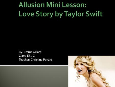 Allusion Mini Lesson: Love Story by Taylor Swift