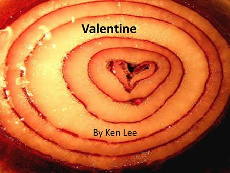 Valentine By Ken Lee. Hook