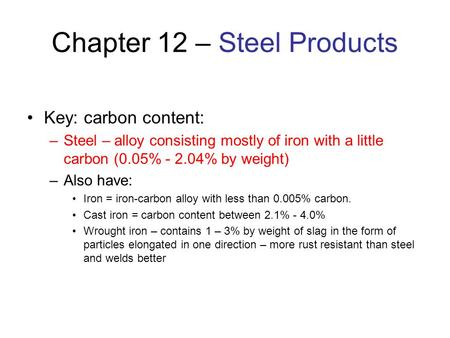 Chapter 12 – Steel Products
