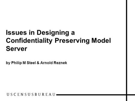 Issues in Designing a Confidentiality Preserving Model Server by Philip M Steel & Arnold Reznek.