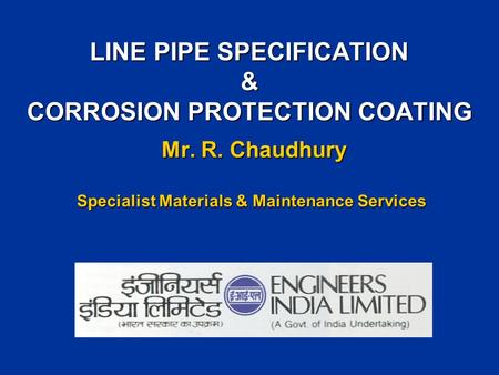 LINE PIPE SPECIFICATION & CORROSION PROTECTION COATING