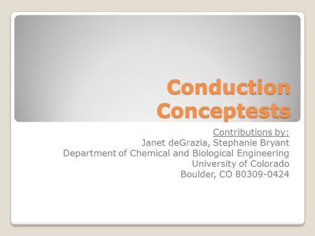Conduction Conceptests